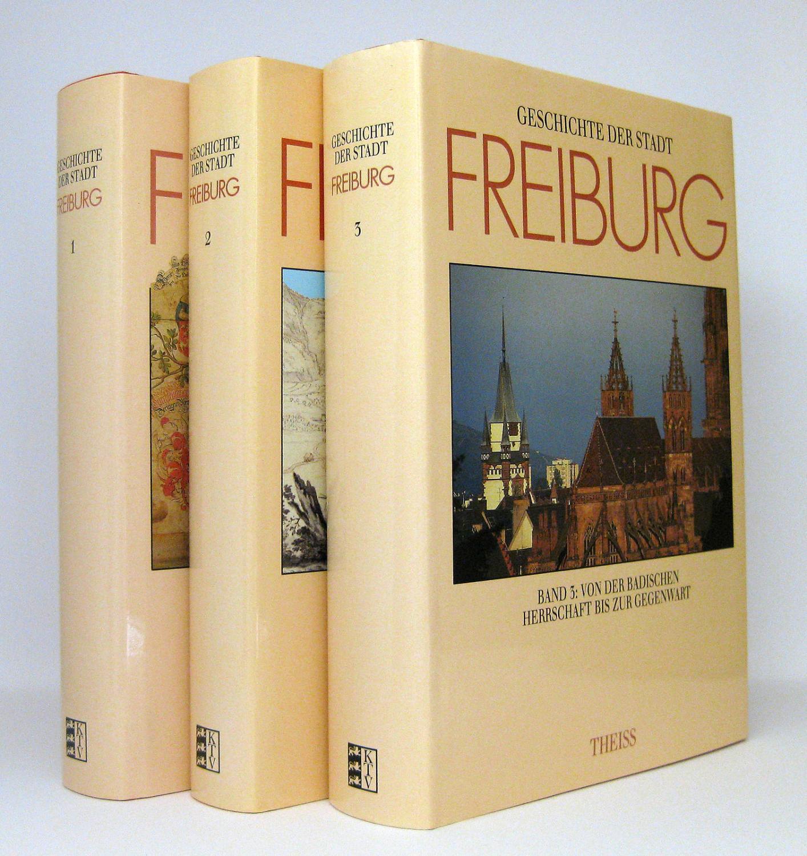 Geschichte der Stadt Freiburg im Breisgau (Stadtgeschichte: Haumann, Heiko [Hg.];