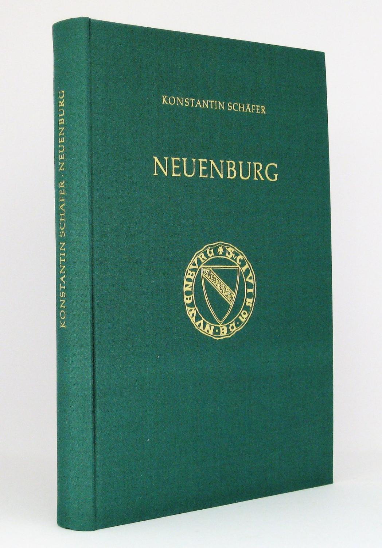 Neuenburg : Die Geschichte einer preisgegebenen Stadt: Schäfer, Konstantin