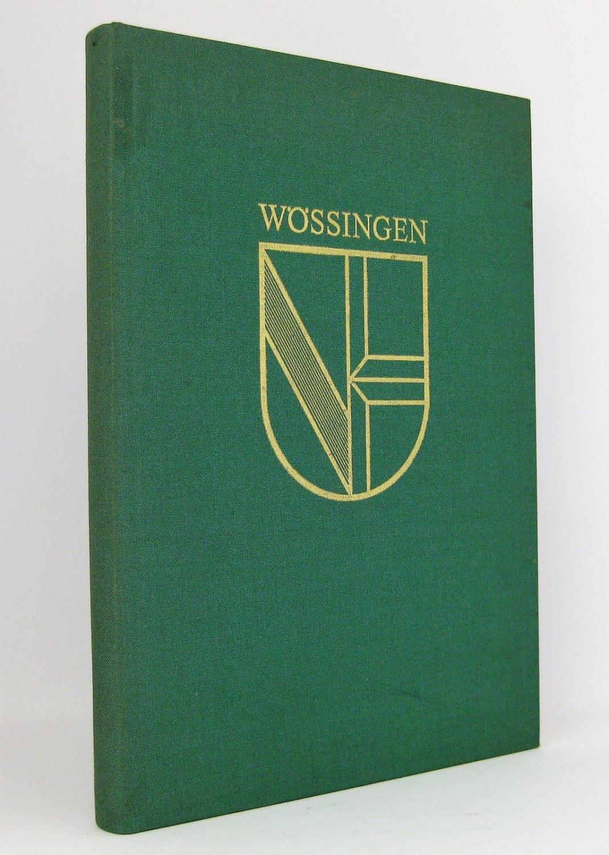 Wössingen im Wandel der Zeit : Herausgegeben: Gemeinde Walzbachtal [Hg.]