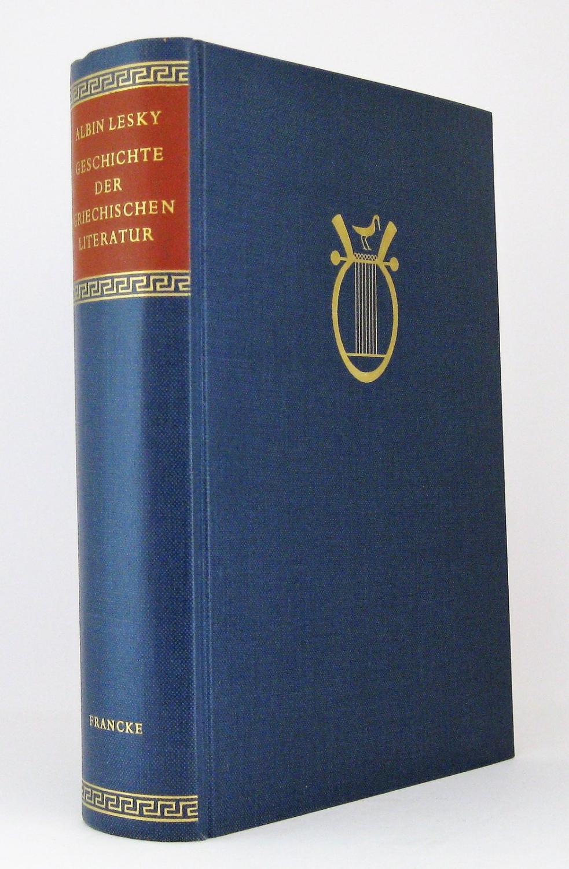 Geschichte der griechischen Literatur: Lesky, Albin