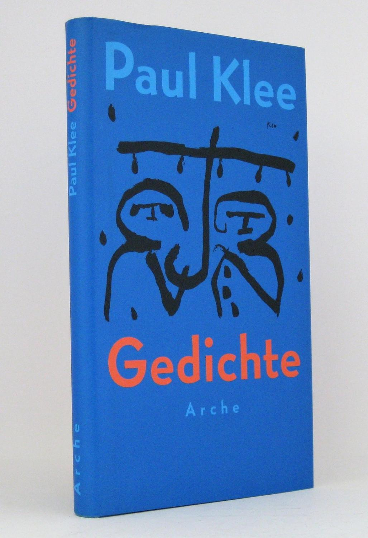 Gedichte Herausgegeben Von Felix Klee De Klee Paul Klee