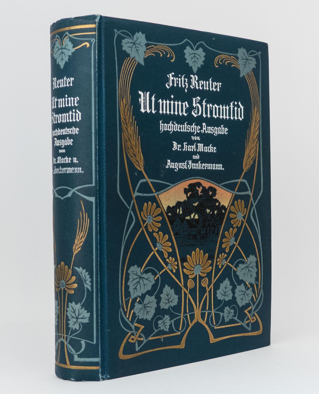 Ut mine Stromtid (hochdeutsche Ausgabe) : In: Reuter, Fritz; Macke,
