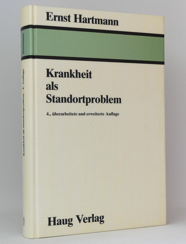 Krankheit als Standortproblem (Band 1): Hartmann, Ernst