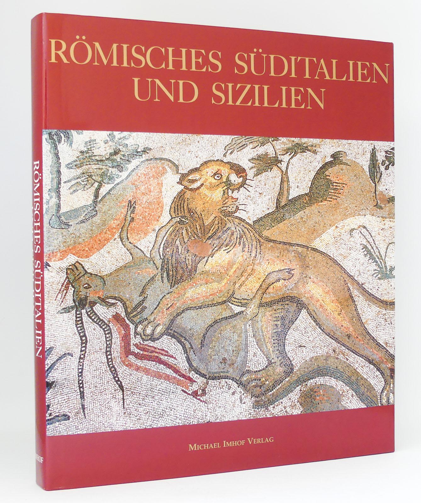 Römisches Süditalien und Sizilien : Kunst und: Coarelli, Filippo [Hg.]