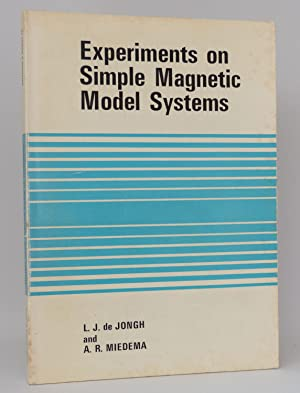 Experiments on Simple Magnetic Model Systems : Jongh, L. J.