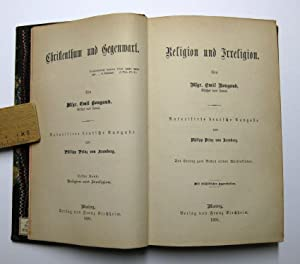 Religion und Irreligion : Autorisierte deutsche Ausgabe von Philipp Prinz von Arenberg. Mit bisch&...