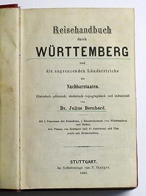 Reisehandbuch durch Württemberg und die angrenzenden Länderstriche der Nachbarstaaten : ...
