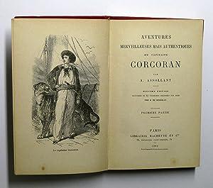 Aventures merveilleuses mais authentiques du Capitaine Corcoran : Premiere Partie. Illustree de 25 ...