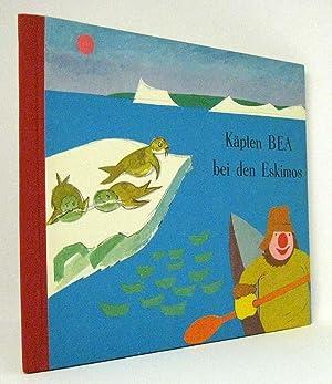Käpten BEA bei den Eskimos : (Reihe: Käpten BEAs Abenteuer, Band 4): Kuhn, Werner