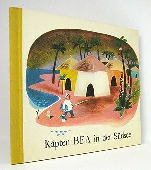 Käpten BEA in der Südsee : (Reihe: Käpten BEAs Abenteuer, Band 1): Kuhn, Werner