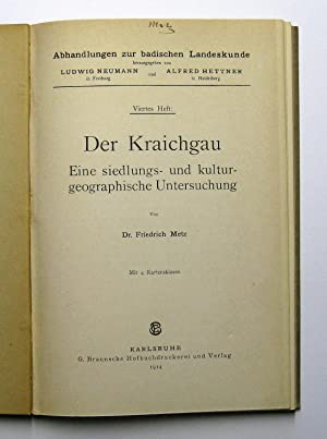 Der Kraichgau : Eine siedlungs- und kulturgeographische Untersuchung : (Reihe: Abhandlungen zur ...