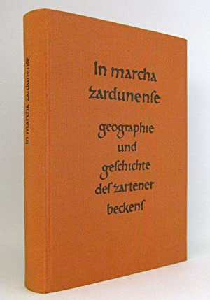 In Marcha Zardunense : Geographie und Geschichte des Zartener Beckens [Kirchzarten bei Freiburg]: ...
