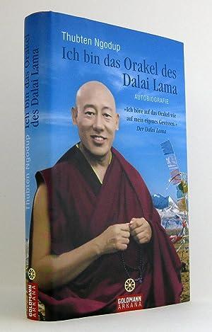 Ich bin das Orakel des Dalai Lama : Autobiografie : (Reihe: Arkana): Thubten Ngodup
