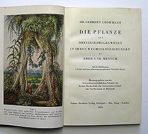 Die Pflanze als dreigliedriges Wesen in ihren Wechselbeziehungen zu Erde und Mensch : Herausgegeben...