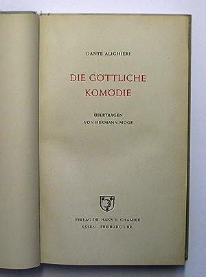 Die Göttliche Komödie : Übertragen von Hermann Moge: Dante Alighieri; Moge, Hermann [Übersetzung]