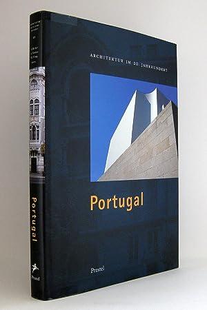 Architektur im 20. Jahrhundert, Band III [3]: Portugal : Katalog anläßlich der ...