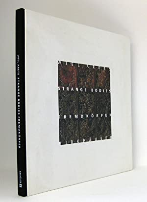 Wiel Arets - Strange Bodies / Fremdkörper : Katalogbuch erschienen zur Ausstellung »Wiel Arets - ...