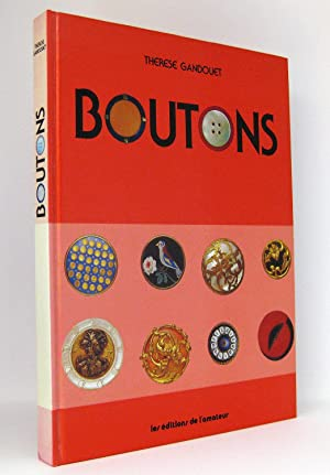 Boutons : (Reihe: L'Amateur de Collections): Gandouet, Therese
