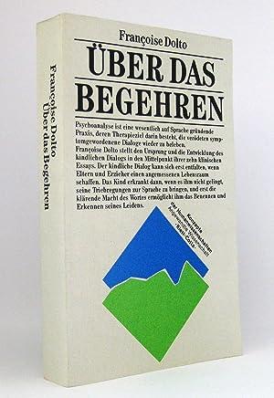 Über das Begehren : Die Anfänge der menschlichen Kommunikation. (Reihe: Konzepte der ...