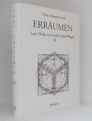 Erräumen I und II : Zum Werk von Frank Lloyd Wright, Band 3 und Band 4 : (Reihe: Schriften des ...