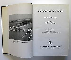Wasserkraftwerke, Band I [1]: Niederdruckanlagen / Band II [2]: Hochdruckanlagen, Kleinstkraftwerke...