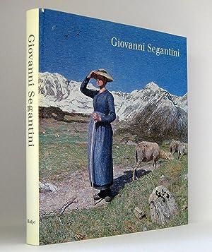 Giovanni Segantini : Katalogbuch anläßlich der Ausstellungen »Armonia della Vita - Armonia della ...