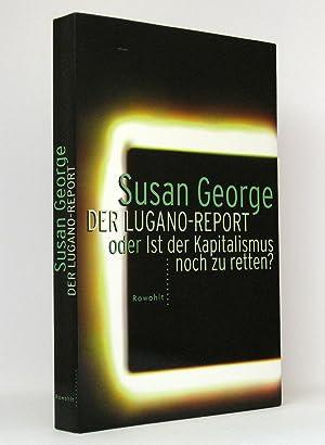 Der Lugano-Report - oder - Ist der Kapitalismus noch zu retten: George, Susan