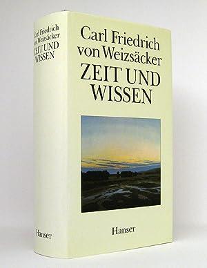 Zeit und Wissen: Weizsäcker, Carl Friedrich von