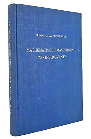 Mathematische Maschinen und Instrumente: Willers, Friedrich Adolf