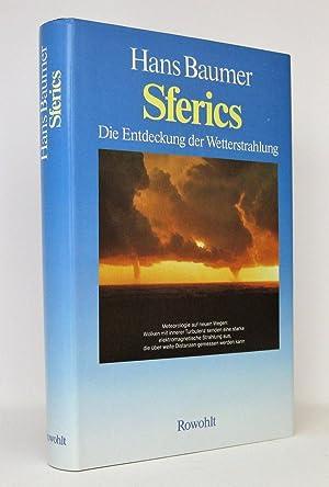 Sferics : Die Entdeckung der Wetterstrahlung: Baumer, Hans