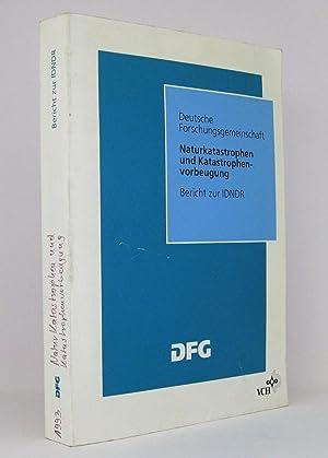 Naturkatastrophen und Katastrophenvorbeugung : Bericht des Wissenschaftlichen Beirats der DFG für ...