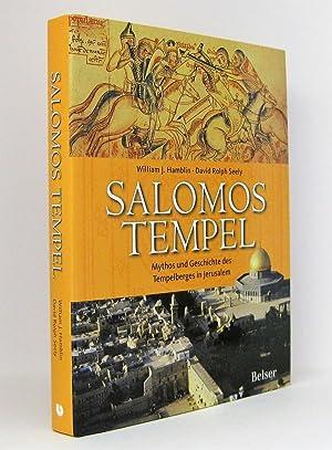 Salomos Tempel : Mythos und Geschichte des Tempelberges in Jerusalem: Hamblin, William J.; Seely, ...