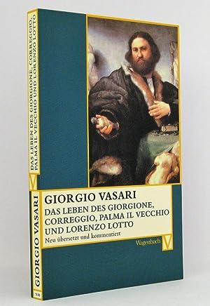 Das Leben des Giorgione, Corregio, Palma il: Vasari, Giorgio
