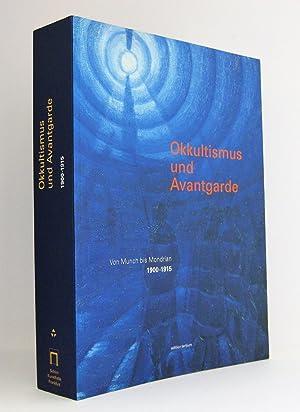 Okkultismus und Avantgarde : Von Munch bis Mondrian 1900-1915 : Katalog zur gleichnamigen ...