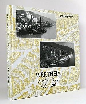 Wertheim einst + [und] heute 1900-2000: Wehnert, Hans