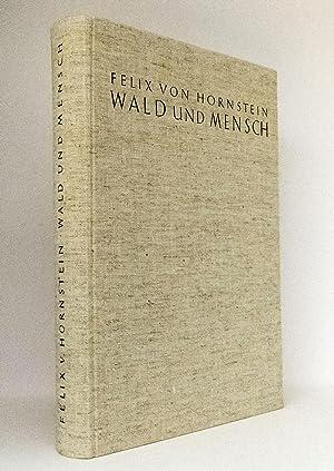 Wald und Mensch : Theorie und Praxis der Waldgeschichte : Untersucht und dargestellt am Beispiel ...