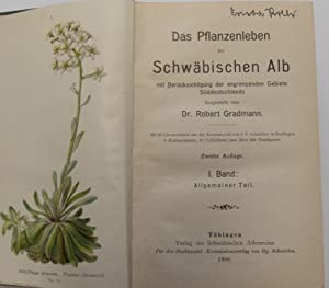 Das Pflanzenleben der Schwäbischen Alb (beide Bände) : Mit Berücksichtigung der angrenzenden ...
