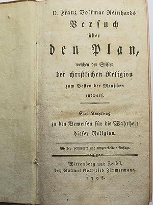 Versuch über den Plan, welchen der Stifter der christlichen Religion zum Besten der Menschen ...