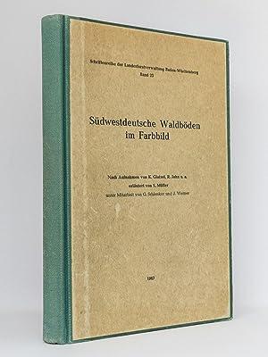 Südwestdeutsche Waldböden im Farbbild : (Reihe: Schriftenreihe der Landesforstverwaltung ...
