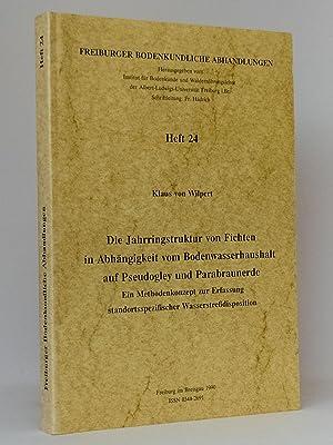 Die Jahrringstruktur von Fichten in Abhängigkeit vom Bodenwasserhaushalt auf Pseudogley und ...