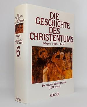 Die Geschichte des Christentums, Band 6: Die Zeit der Zerreißproben (1274-1449): Jourdin, Michel ...