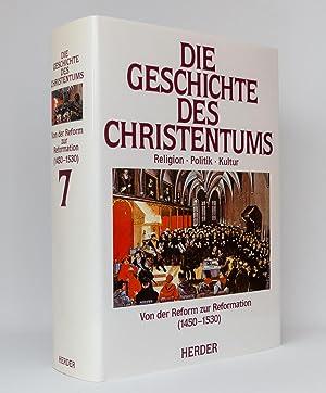 Die Geschichte des Christentums, Band 7: Von der Reform zur Reformation (1450-1530): Venard, Marc [...