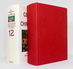 Die Geschichte des Christentums, Band 12: Erster und Zweiter Weltkrieg - Demokratien und totalitäre...