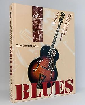 Blues : Geschichte, Stile, Musiker, Songs & Aufnahmen: Wyman, Bill; Havers, Richard