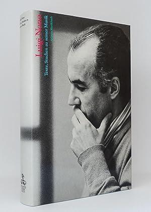 Luigi Nono : Texte, Studien zu seiner Musik: Nono, Luigi; Stenzl, Jürg [Hg.]