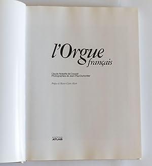L'Orgue français: Noisette de Crauzat, Claude; Auteur Dumontier, Jean-Paul [Fotos]; Alain, ...