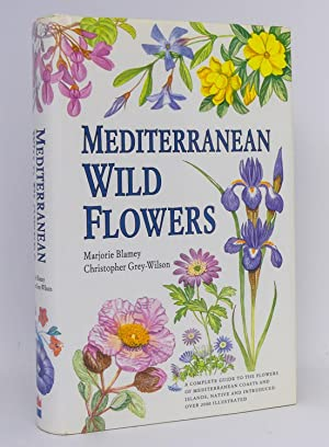 Mediterranean Wild Flowers : Colour Paintings by: Blamey, Marjorie; Grey-Wilson,