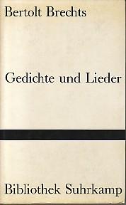 Bertolt Brechts Gedichte und Lieder.: Brecht, Bertolt:
