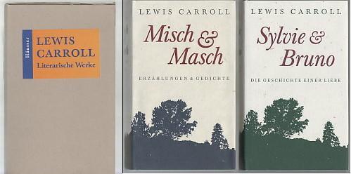Literarische Werke I und II. SYLVIE &: Carroll, Lewis, Jürgen