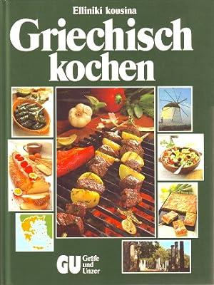 Griechische Küche Buch | Entdecken Sie Die Bucher Der Sammlung Essen Und Trinken Abebooks